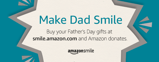 Amazon Smile Fathers Day